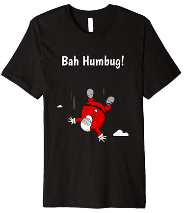 Bah Humbug! Santa Having A Bad Day T-Shirt