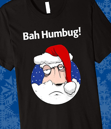 Bah Humbug Funny Christmas Secret Santa T-Shirt
